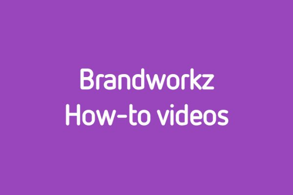 Brandworkz-How-to
