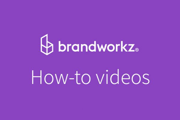 Brandworkz-How-to-videos